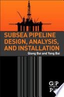 Subsea Pipeline Design Analysis And Installation Book PDF