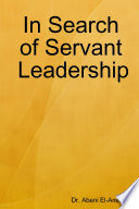 In Search Of Servant Leadership