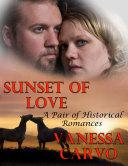 Sunset of Love: A Pair of Historical Romances Pdf/ePub eBook