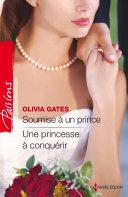 Soumise à un prince - Une princesse à conquérir Pdf/ePub eBook