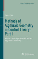 Methods of Algebraic Geometry in Control Theory  Part I