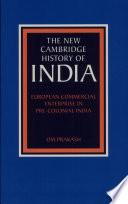 European Commercial Enterprise in Pre-Colonial India