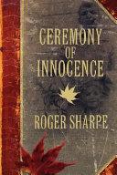 Ceremony of Innocence Book
