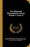 The Edinburgh Philosophical Journal  Volume 7 Book