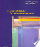 Essentials of Statistics for the Behavioral Science