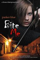 Bite Me [Pdf/ePub] eBook