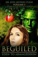 Beguiled  Eden to Armageddon Volume 1