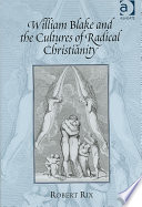 William Blake and the Cultures of Radical Christianity
