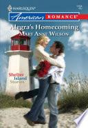 Alegra s Homecoming  Mills   Boon American Romance