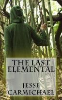 The Last Elemental