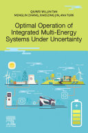 Optimal Operation of Integrated Multi Energy Systems Under Uncertainty