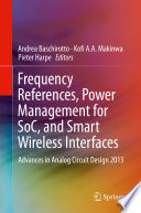 Frequency References  Power Management for SoC  and Smart Wireless Interfaces Book