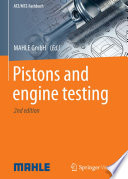 Pistons and engine testing