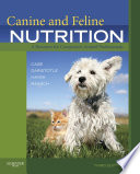 """Canine and Feline Nutrition E-Book: A Resource for Companion Animal Professionals"" by Linda P. Case, Leighann Daristotle, Michael G. Hayek, Melody Foess Raasch"