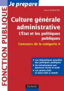 Culture générale administrative, l'Etat et les politiques publiques