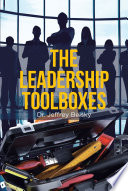 The Leadership Toolboxes Book