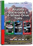 Guide to Arizona Backroads & 4-Wheel Drive Trails