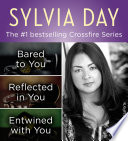 The Crossfire Series Books 1-3 by Sylvia Day image