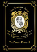 The Pickwick Papers II