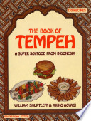 """The Book of Tempeh"" by William Shurtleff, Akiko Aoyagi"