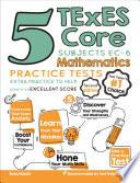 5 TExES Core Subjects EC 6 Mathematics Practice Tests