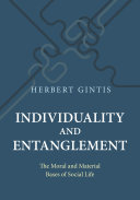 Individuality and Entanglement: The Moral and Material Bases of ...