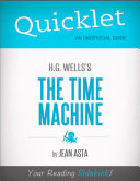 Quicklet on H.G. Wells' The Time Machine