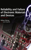 Reliability And Failure Of Electronic Materials And Devices Book PDF
