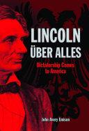 Lincoln Uber Alles