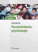 Persönlichkeitspsychologie - für Bachelor