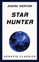 Pdf Star Hunter (Serapis Classics) Telecharger