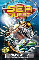 Sea Quest: Mangler the Dark Menace