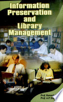 Information Preservation and Library Management