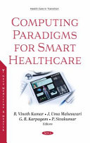 Computing Paradigms for Smart Healthcare