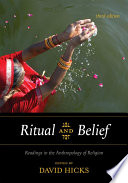 Ritual and Belief  : Readings in the Anthropology of Religion