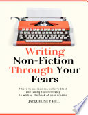 Writing Non Fiction Through Your Fears