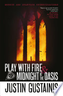 Play With Fire Midnight At The Oasis