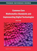 Common Core Mathematics Standards and Implementing Digital Technologies