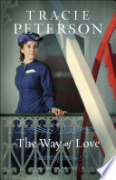 The Way of Love (Willamette Brides Book #2)