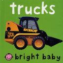 Bright Baby Trucks Book PDF