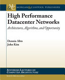 High Performance Datacenter Networks