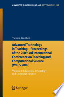 Advanced Technology in Teaching   Proceedings of the 2009 3rd International Conference on Teaching and Computational Science  WTCS 2009