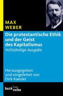 Die protestantische Ethik und der Geist des Kapitalismus: ...