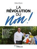 Pdf La révolution du Non ! Telecharger