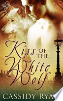 Kiss of the White Wolf Book PDF