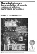 Characterization and Documentation of Genetic Resources Utilizing Multimedia Databases