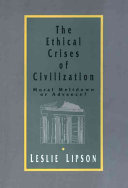 The Ethical Crises of Civilization