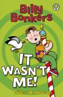 Billy Bonkers: It Wasn't Me! Pdf/ePub eBook