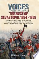 The Siege of Sevastopol  1854   1855