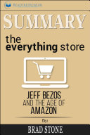 Summary  The Everything Store Book